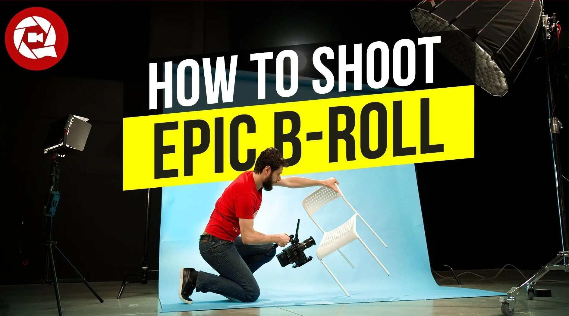 十步拍好产品B-Roll镜头,废柴也能出大片